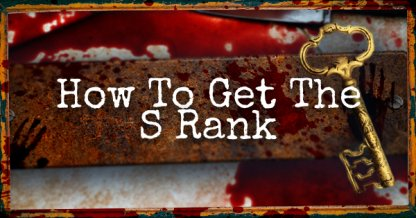 How To Get The S Rank