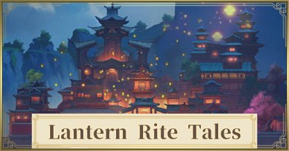 All Lantern Rite Tales Quests GIve Primogems