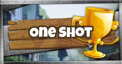 One Shot - LTM : Gameplay Tips & Guides