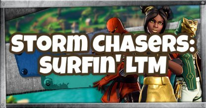 Storm Chasers: Surfin