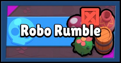 Brawl Stars Robo Rumble Guide & Tips