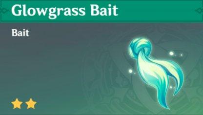 Glowgrass Bait