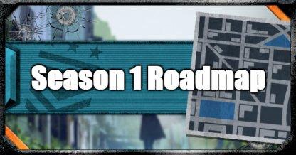 Season 1 Roadmap