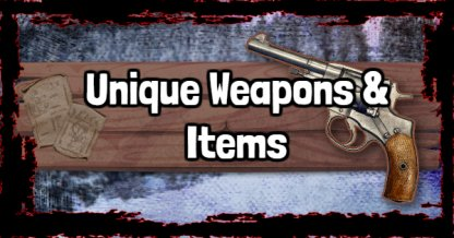 Unique Weapons And Items