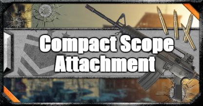 Call of Duty Black Ops IV Weapon Attachments Compact Scope