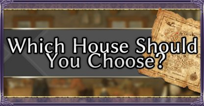 Which House Should You Choose eyecatch