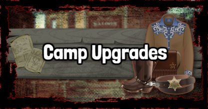 Red Dead Redemption 2 - Camp Upgrades