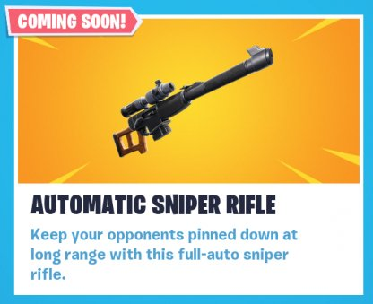 New Weapon: Automatic Sniper Rifle