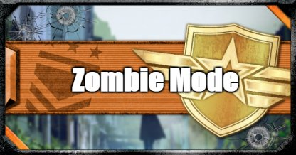 Zombies Mode - Tips and Guides
