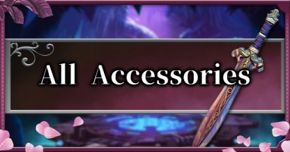 All Accessories List - Stats & Effects