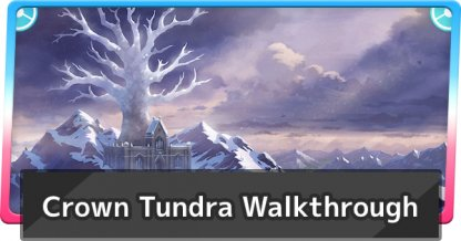 crown tundra walkthrough
