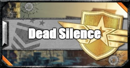 Dead Silence - Perk - Priority To Get & How To Use