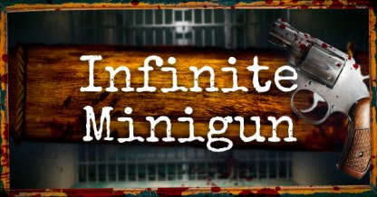 How to Unlock Infinite Minigun Guide