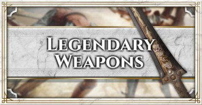 Legendary Weapon List & Locations Guide