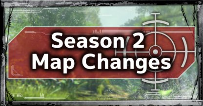 Season 2 Map Changes