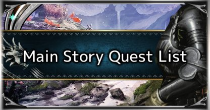 Main Story Quest List - Hunter Rank Limit Break Guide