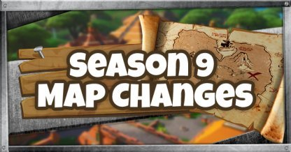 Season 9 Map Changes
