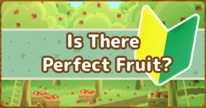 Perfect Fruit