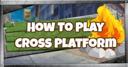 How To Crossplay On PC, PS4, XBOX, Switch, iOS & Android