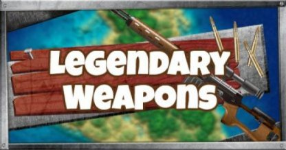 Legendary Weapons & Guns List