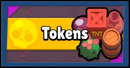 Brawl Stars, Tokens - How To Efficiently Use & Earn