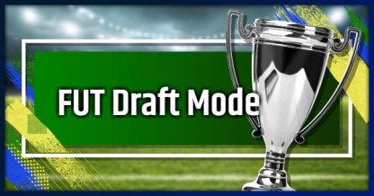 FIFA Ultimate Team FUT Draft Mode - Tips & Guides