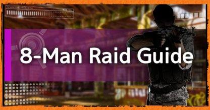 8-Man Raid Guide: All Raids List