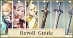 Reroll Guide
