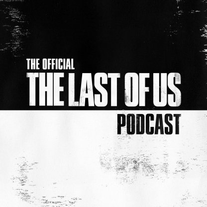 The Last Of Us Developer Podcast Announced