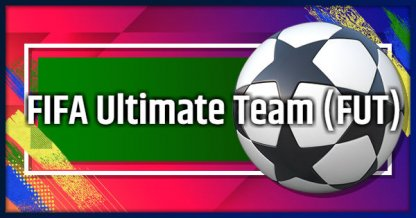 FIFA Ultimate Team (FUT) Game Mode - Tips and Guide