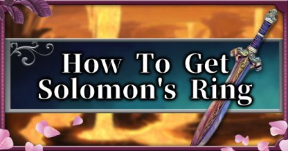 How To Get Solomon Ring Guide