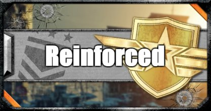 Reinforced - Perk - Priority To Get & How To Use