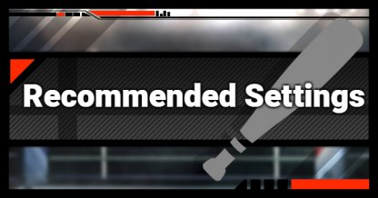 Recommended Config & Settings