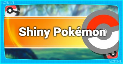 Shiny Pokemon - Info and Where To Get