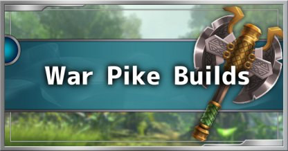 War Pike Build Guide - Recommended Builds & Tips