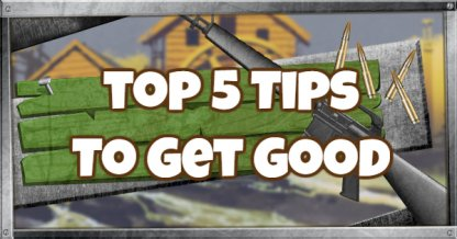 TOP 5 Tips To Get Good