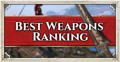 Assassins Creed Odyssey Best Weapons Ranking