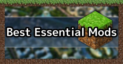Best Essential Mods