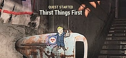 Fallout 76 Main Quest Mission Thirst Things First