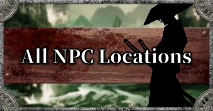 All NPC Location List & Event Guide
