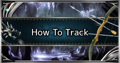 How To Find & Track Monsters