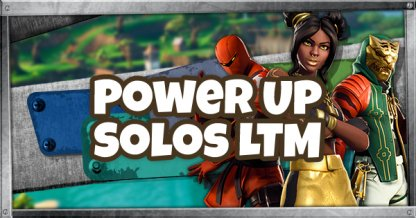 Power Up Solos LTM