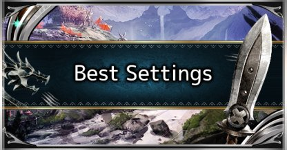 Recommended & Best Settings