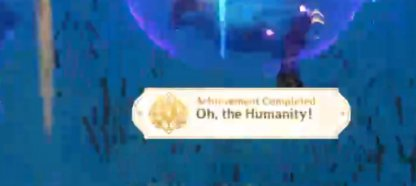 Unlocks The Oh, The Humanity Achievement