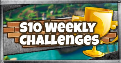 Season 10 All Weekly Challenges Cheat Sheet