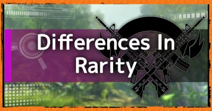 Weapons & Gears - Differences In Rarity