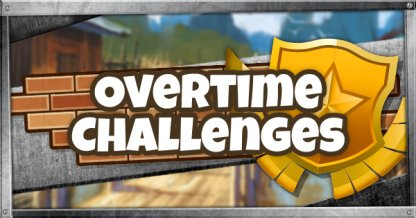 Fortnite, Overtime Challenges