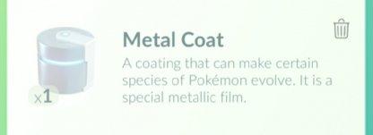 Pokemon Go, Metal Coat