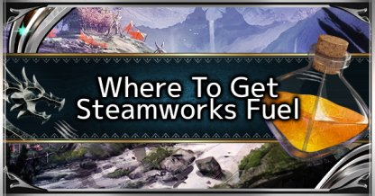 Steamworks Fuel