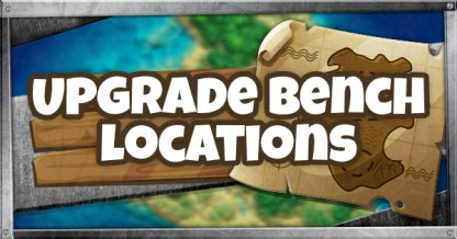 Upgrade Bench Locations